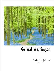 General Washington - Bradley Tyler Johnson