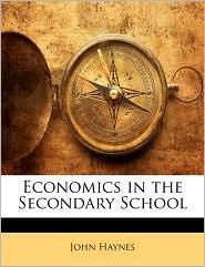Economics In The Secondary School
