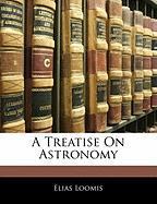 A Treatise on Astronomy