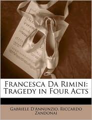 Francesca Da Rimini - Gabriele D'Annunzio, Riccardo Zandonai