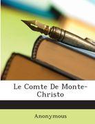 Dumas, Alexandre: Le Comte De Monte-Christo