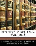 Bentley's Miscellany, Volume 3