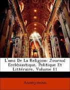 Anonymous: L´ami De La Religion: Journal Ecclésiastique, Politique Et Littéraire, Volume 11