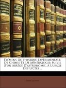 Jacotot, Pierre: Élémens De Physique Expérimentale, De Chimie Et De Minéralogie: Suivis D´un Abrégé D´astronomie, À L´usage Des Lycées ...