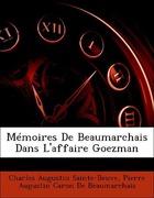Sainte-Beuve, Charles Augustin;De Beaumarchais, Pierre Augustin Caron: Mémoires De Beaumarchais Dans L´affaire Goezman