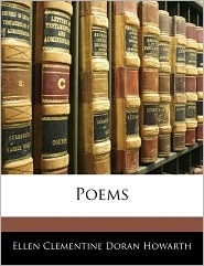 Poems - Ellen Clementine Doran Howarth