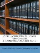 Stolberg, Friedrich Leopold;Von Kerz, Friedrich: Geschichte der Religion Jesu Christi. Einundzwanzigster Band