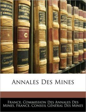 Annales Des Mines - France. Commission Des Annales Des Mines, Created by Conseil France Conseil Gnral Des Mines