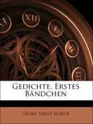 Schick, Georg Ernst: Gedichte. Erstes Bändchen