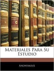 Materiales Para Su Estudio - Anonymous