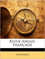 Revue Anglo-Francaise - Anonymous