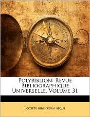 Polybiblion - SociaTa Bibliographique