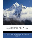 de Babrii Aetate... - Otto Carl Friedrich Hermann Crusius