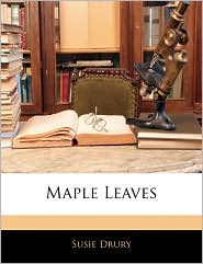 Maple Leaves - Susie Drury