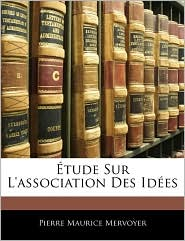 Aetude Sur L'Association Des IdaEs - Pierre Maurice Mervoyer