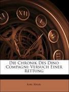 Hegel, Karl: Die Chronik Des Dino Compagni: Versuch Einer Rettung