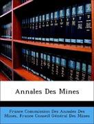 France Commission Des Annales Des Mines;France. Conseil Général Des Mines: Annales Des Mines