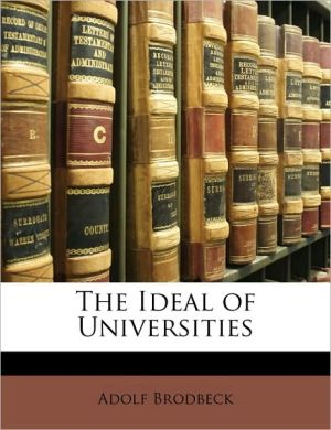 The Ideal Of Universities - Adolf Brodbeck