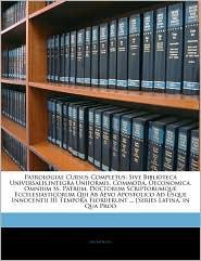 Patrologiae Cursus Completus - Anonymous