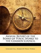 Annual Report of the Board of Public Works to the Common Council