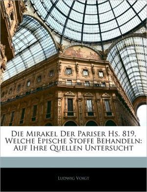 Die Mirakel Der Pariser Hs. 819, Welche Epische Stoffe Behandeln