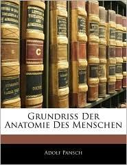 Grundriss Der Anatomie Des Menschen - Adolf Pansch