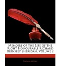 Memoirs of the Life of the Right Honourable Richard Brinsley Sheridan, Volume 2 - Thomas Moore