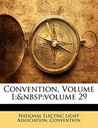 Convention, Volume 1; Volume 29