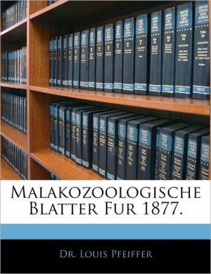 Malakozoologische Blatter Fur 1877. - Louis Pfeiffer