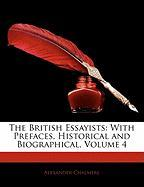 The British Essayists: With Prefaces, Historical and Biographical, Volume 4