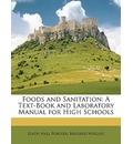 Foods and Sanitation - Edith Hall Forster
