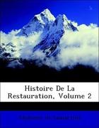 De Lamartine, Alphonse: Histoire De La Restauration, Volume 2