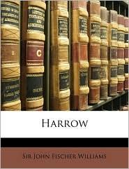 Harrow - John Fischer Williams