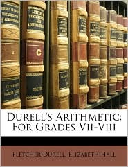 Durell's Arithmetic - Fletcher Durell, Elizabeth Hall