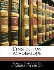 L'Inspection Academique - France. Direction De L'Enseignement Prim