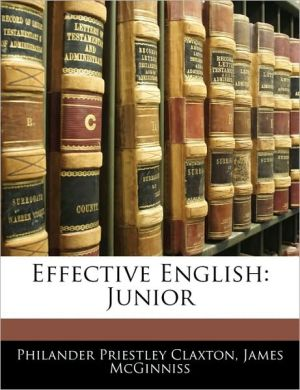 Effective English - Philander P. Claxton, James McGinniss