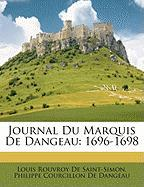 Journal Du Marquis de Dangeau: 1696-1698