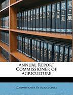 Annual Report Commissioner of Agriculture