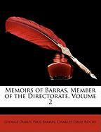 Memoirs of Barras, Member of the Directorate, Volume 2