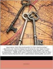 Archives Des Decouvertes Et Des Inventions Nouvelles - Anonymous