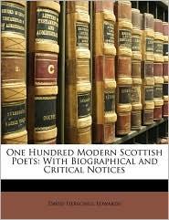 One Hundred Modern Scottish Poets - David Herschell Edwards
