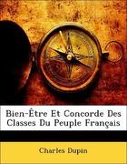Dupin, Charles: Bien-Être Et Concorde Des Classes Du Peuple Français