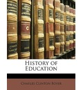 History of Education - Charles Clinton Boyer