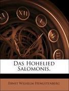 Hengstenberg, Ernst Wilhelm: Das Hohelied Salomonis.