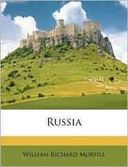 Russia - William Richard Morfill