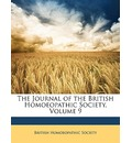 The Journal of the British Homoeopathic Society, Volume 9 - Homoeopathic Society British Homoeopathic Society
