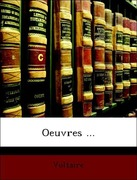 Voltaire: Oeuvres ...