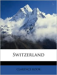 Switzerland - Clarence Rook