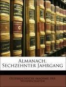 Österreichische Akademie Der Wissenschaften: Almanach, Sechzehnter Jahrgang