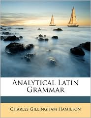 Analytical Latin Grammar